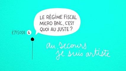 Au secours Je suis artiste #6 : Le régime fiscal micro BNC, c'est quoi au juste?