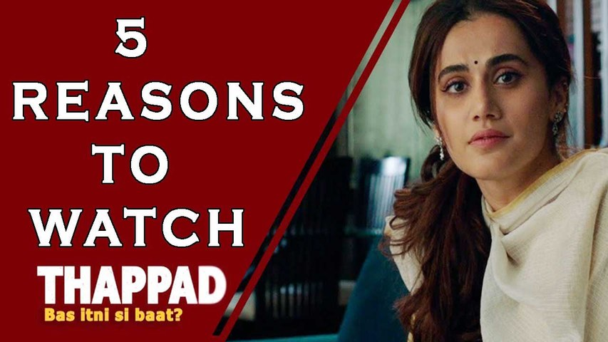 5 Reason Why 'Thappad' Is A Must Watch Film
