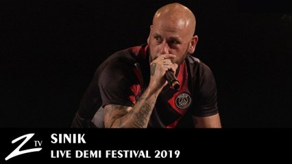 Sinik - Silencieux & Autodestruction - Demi Festival 2019 - LIVE HD