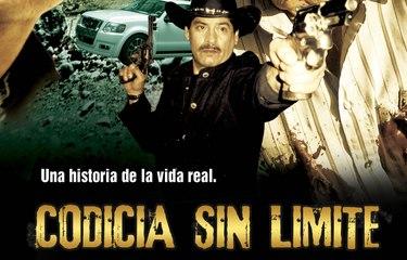 CODICIA SIN LIMITE  (20010) Mexico/Full Movie