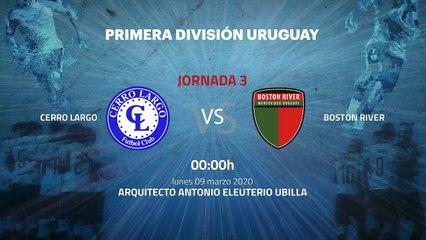 Previa partido entre Cerro Largo y Boston River Jornada 3 Apertura Uruguay