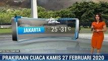 Prakiraan Cuaca Kamis 27 Februari 2020