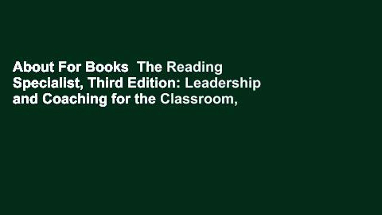 About For Books  The Reading Specialist, Third Edition: Leadership and Coaching for the Classroom,