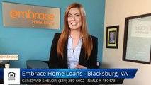 David Shelor Review Embrace Home Loans - Blacksburg, VA Blacksburg 5 Star Review by Ammon M...