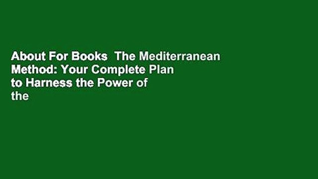 About For Books  The Mediterranean Method: Your Complete Plan to Harness the Power of the