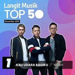 No 1 Langit Musik Top 50 Desember