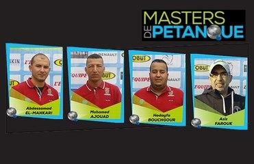 Masters de pétanque 2020, présentation des 6 premières équipes : Aujourd'hui le Maroc, revanchard à souhait…