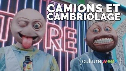 Culture Week by Culture Pub - Camions et Cambriolage