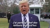 """Donald Trump affirme qu'il a eu """" une très bonne discussion """" avec le chef des talibans"""