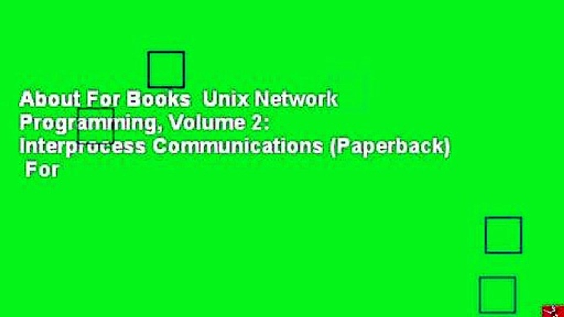 Volume 2 Unix Network Programming Interprocess Communications