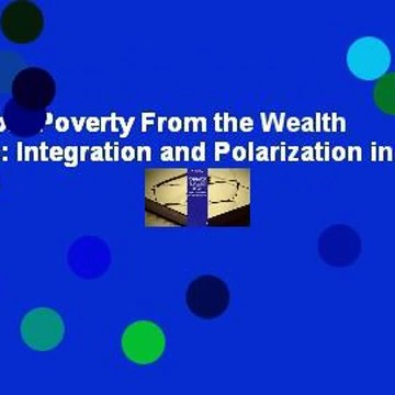 Full E-book  Poverty From the Wealth of Nations: Integration and Polarization in the Global