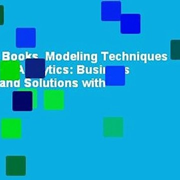 About For Books  Modeling Techniques in Predictive Analytics: Business Problems and Solutions with