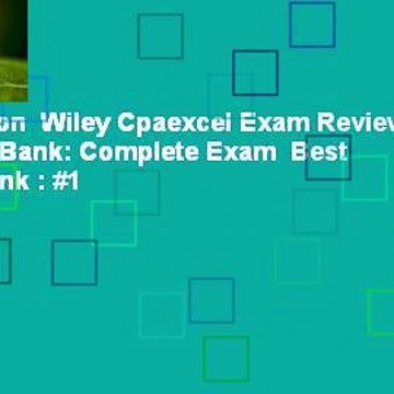 Full version  Wiley Cpaexcel Exam Review 2016 Test Bank: Complete Exam  Best Sellers Rank : #1