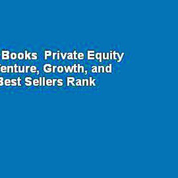 About For Books  Private Equity Defined: Venture, Growth, and Buyouts  Best Sellers Rank : #5