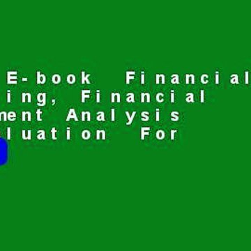 Full E-book  Financial Reporting, Financial Statement Analysis and Valuation  For Kindle