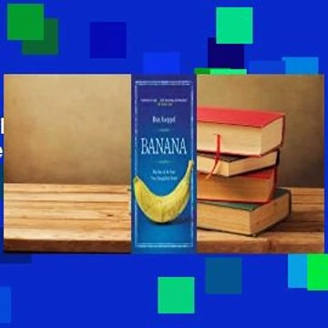 About For Books  Banana: The Fate of the Fruit That Changed the World  For Online