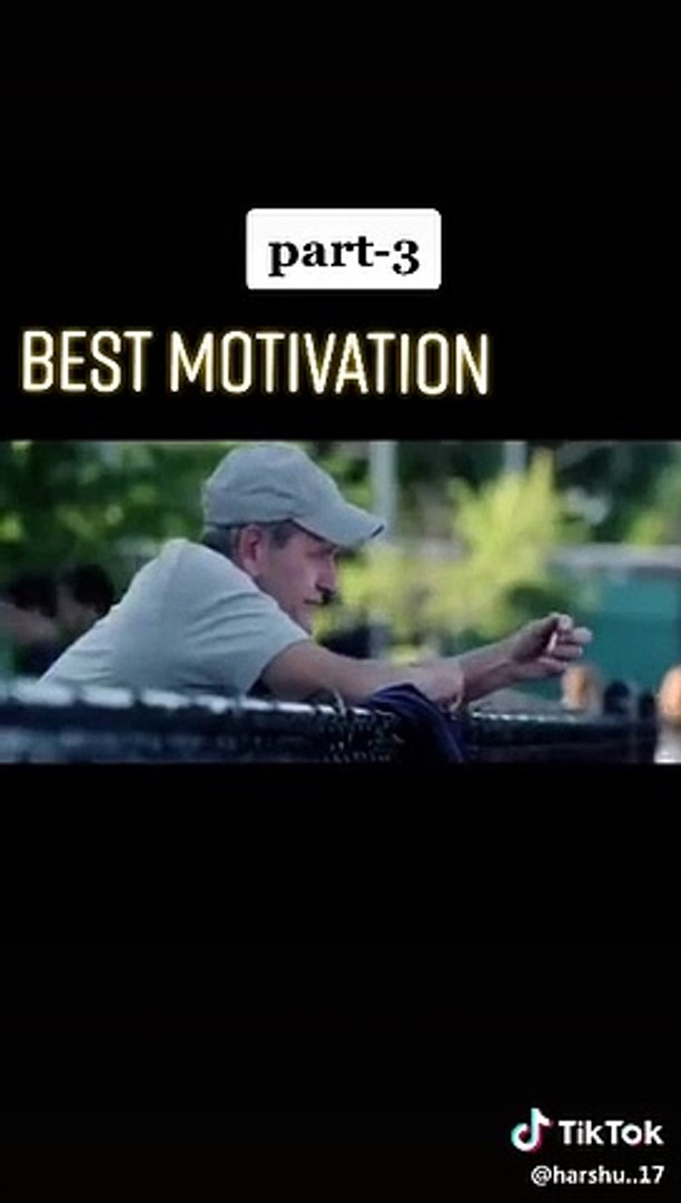 Best Motivational video part 3