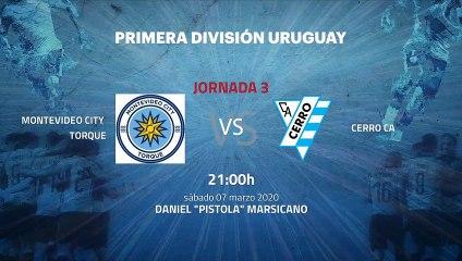 Previa partido entre Montevideo City Torque y Cerro CA Jornada 3 Apertura Uruguay