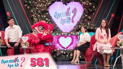 Bạn Muốn Hẹn Hò _ Tập 581_ Em trai Hồng Vân bất ngờ múa Lân trên sân khấu làm tan chảy cô ba Sài Gòn
