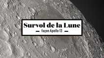 2 minutes du survol de la Lune comme si vous étiez à bord d'Apollo 13