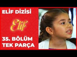 Elif 35.Bölüm