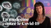 Quelles sont les armes de la médecine contre le coronavirus ?