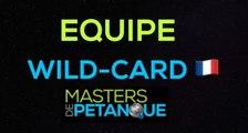 Masters de pétanque 2020 : Présentation de la « Wild-Card »