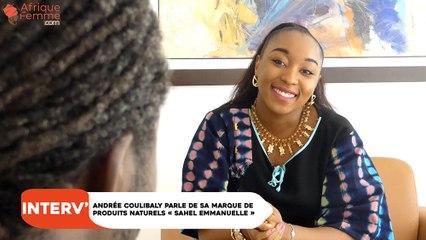 Interview : Andrée Coulibaly livre les secrets de sa marque de produits naturels «Sahel Emmanuelle»