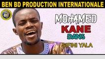 Mohamed Kane - Sifini Yala - Mohamed Kane