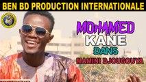 Mohamed Kane - Mamini Djougouya - Mohamed Kane