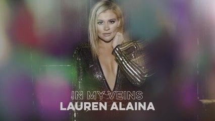 Lauren Alaina - In My Veins