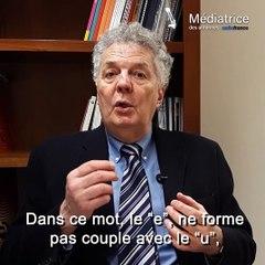 """Prononciation de """"Gageure"""", Bernard Cerquiglini"""