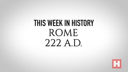 This Week in History–Rome 222 AD