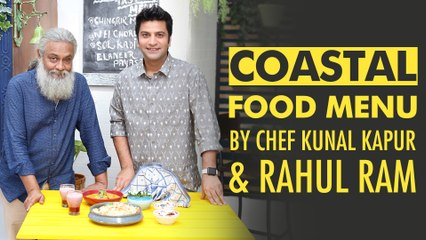 Indian Coastal Menu | Chingrir Malai Curry |  Sol Kadhi | My Yellow Table | Chef Kunal | Rahul Ram