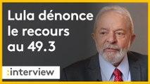 """Recours au 49.3 : l'ex-président brésilien Lula, de passage à Paris, estime que """"les travailleurs ont raison de protester."""""""