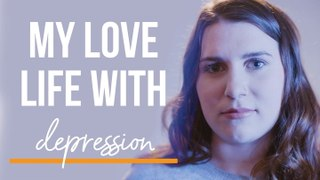 My Love Life With...Depression