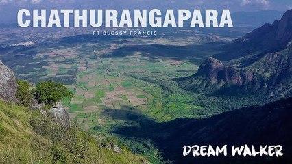 Chathurangapara Ft  Blessy Francis | Dream Walker | Let's Dream Let's Walk