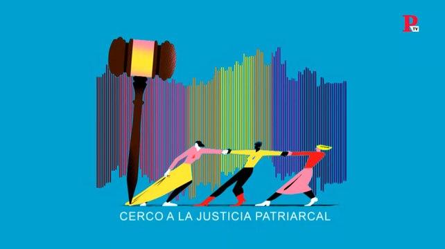Especial de 'Público' 8M: voces que ponen cerco a la Justicia patriarcal