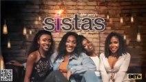 Tyler Perry's Sistas 3/4/20 Tyler Perry's Sistas S01E18 Mar 4, 2020 Bugaboo
