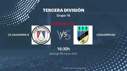 Previa partido entre Cd Calahorra B y Casalarreina Jornada 28 Tercera División