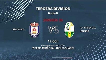 Previa partido entre Real Ávila y La Virgen Del Camino Jornada 30 Tercera División