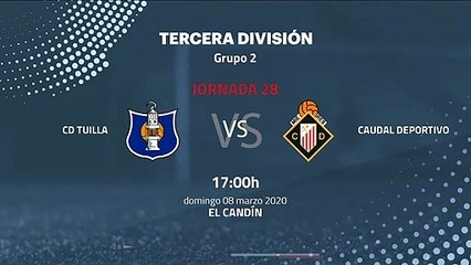 Previa partido entre CD Tuilla y Caudal Deportivo Jornada 28 Tercera División