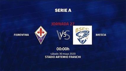 Previa partido entre Fiorentina y Brescia Jornada 27 Serie A