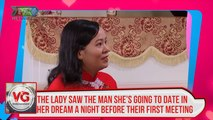 The lady saw the man she's going to date in her dream a night before their first meeting