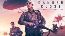 Danger Close : The Battle of Long Tan - Official Trailer
