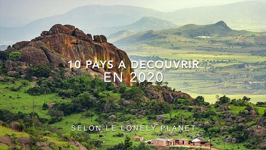 10 pays à découvrir en 2020