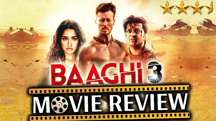 BAAGHI 3 |MOVIE REVIEW |TIGER SHROFF, SHRADDHA KAPOOR, RITEISH DESHMUKH
