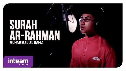 Muhammad al-Hafiz • Surah Ar-Rahman   سورة الرحمن