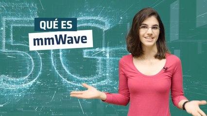 ¿Qué es mmWave y en qué consiste?