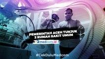 Kesiapan Pemerintah Aceh Antisipasi Pasien Suspect Korona